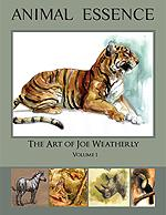 ANIMAL ESSENCE the Art of Joe Weatherly volume1